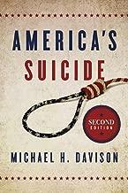 America's Suicide, Second Edition