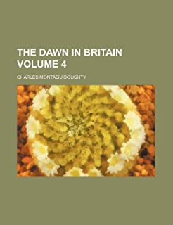 The Dawn in Britain Volume 4