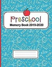 Preschool Memory Book 2019-2020: Personalized keepsake journal, School year memories, Ages 3-8, Elementary School, End of the year Memory Book