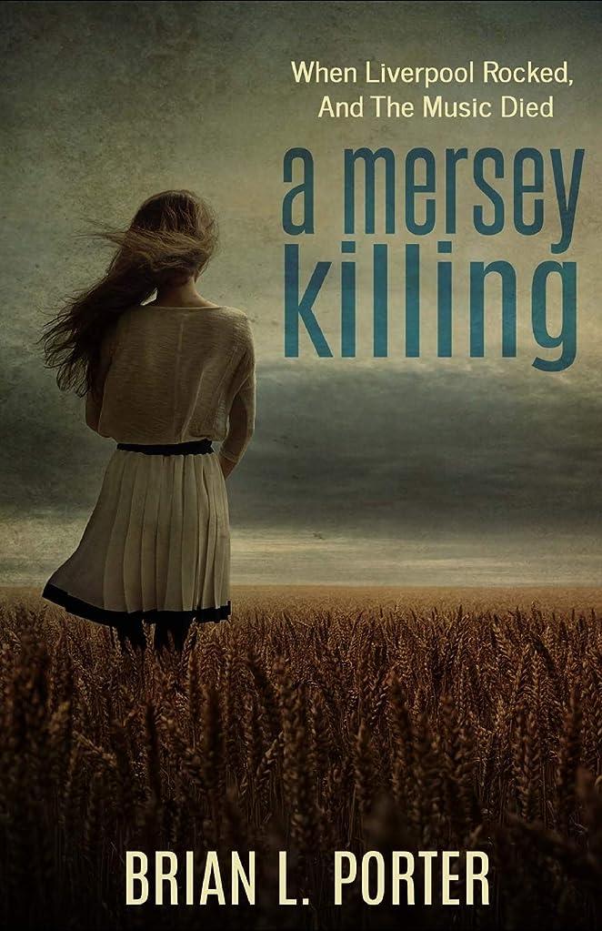 専門用語取り替える防衛A Mersey Killing (Mersey Murder Mysteries)