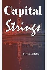 Capital Strings Kindle Edition
