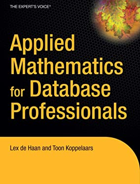 Applied Mathematics for Database Professionals (Expert's Voice)