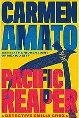 Pacific Reaper (Detective Emilia Cruz Book 5) Kindle Edition