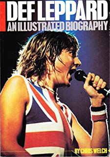 Def Leppard: An Illustrated Biography.