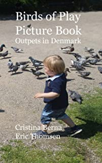 Birds of Play Ourpets in Denmark: Picture Book Hardcover