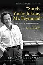 """""""Surely You`re Joking, Mr. Feynman!"""" – Adventures of a Curious Character"""