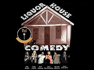 Liquor House Comedy