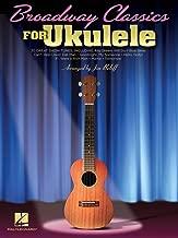 Hal Leonard Broadway Classics For Ukulele Songbook