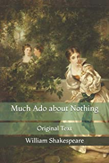 Much Ado about Nothing: Original Text