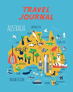 Travel Journal: Kid's Travel Journal. Map Of Australia. Simple, Fun Holiday Activity Diary And Scrapbook To Write, Draw And Stick-In. (Australia Map, Vacation Notebook, Adventure Log)