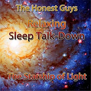 Relaxing Sleep Talk-Down: The Starship of Light