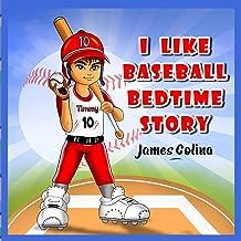 I Like Baseball: bedtime stories (Bedtime Sports Stories)