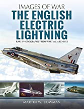 The English Electric Lightning (Images of War)