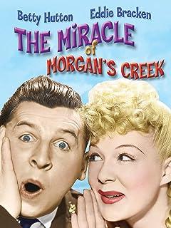 Miracle Of Morgan's Creek