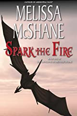 Spark the Fire (The Dragons of Mother Stone Book 1) Kindle Edition