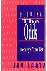 Playing the Odds: Eternity's Your Bet Paperback