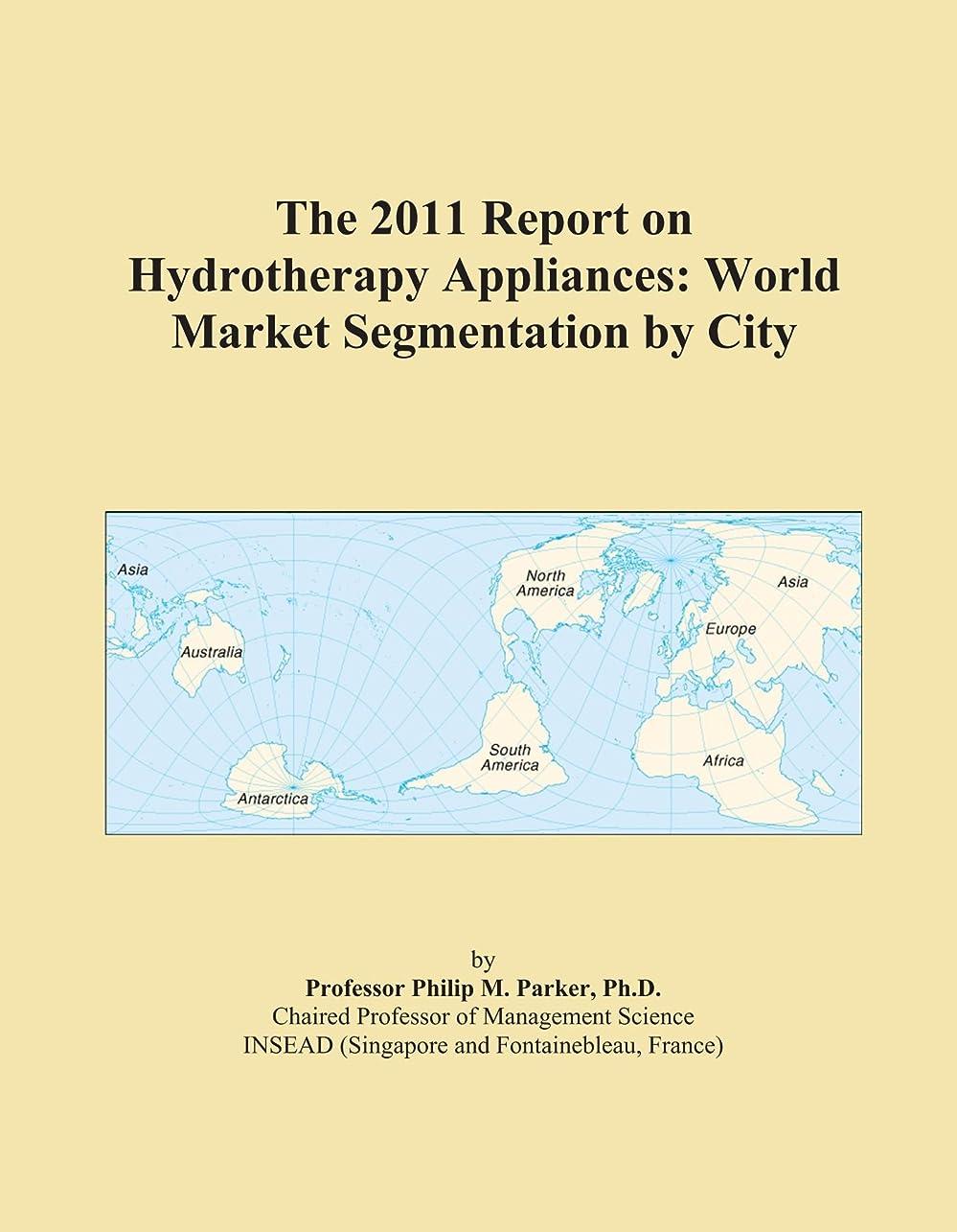 ビュッフェ目的抜け目のないThe 2011 Report on Hydrotherapy Appliances: World Market Segmentation by City