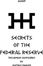 SECRETS of the Federal Reserve Bank by Eustace Mullins [Loose Leaf]