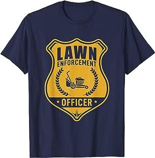 Lawn Enforcement Officer Shirt - Gardening Lawn Mower Gift