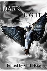 Dark Light Kindle Edition