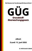 Grundstoffüberwachungsgesetz - GÜG, 1. Auflage 2020 (German Edition)