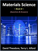 Materials Science - Book 8: Questions & Answers