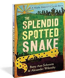 The Splendid Spotted Snake: A Magic Ribbon Book