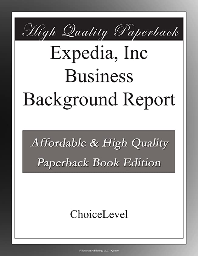 先に火山進捗Expedia, Inc Business Background Report