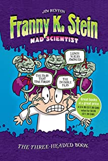 The Three-Headed Book: Lunch Walks Among Us; The Invisible Fran; The Fran That Time Forgot (Franny K. Stein, Mad Scientist)