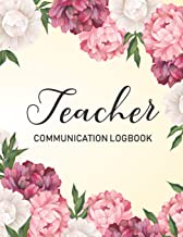 Teacher Communication Log: Parent Contact Log Book, Communication Sheet Template, Parent Teacher Communication Log (Book Log for Classrooms)