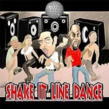 Shake It Line Dance