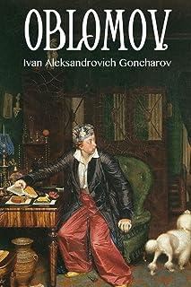 Oblomov: édition originale et annotée