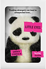 Little Eyes: LONGLISTED FOR THE BOOKER INTERNATIONAL PRIZE, 2020 Kindle Edition