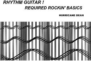 RHYTHM GUITAR! REQUIRED ROCKIN' BASICS