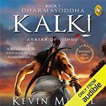 Dharmayoddha Kalki: Avatar of Vishnu: Kalki Trilogy, Book 1