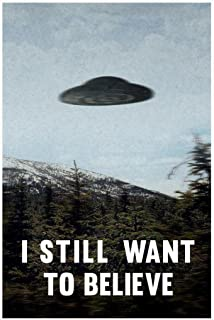 I Still Want to Believe UFO Flying Saucer Aliens TV Show Cool Huge Large Giant Poster Art 36x54