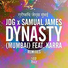Dynasty (Mumbai) (Remixes)