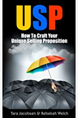 USP - How To Craft Your Unique Selling Proposition (Advanced Sales & Marketing Book 2) Kindle Edition