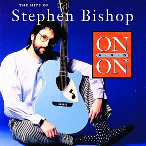 On And On by Stephen Bishop on Amazon Music - Amazon.com