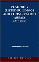 Planning (Listed Buildings and Conservation Areas) Act 1990: Updated version