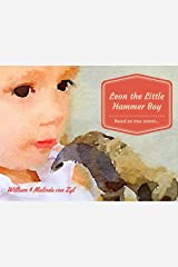 Leon the Little Hammer Boy Kindle Edition