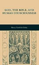 God, the Bible, and Human Consciousness