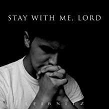 stay with me lord