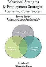 Behavioral Strengths & Employment Strategies: Augmenting Career Success