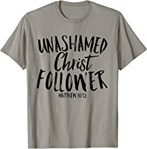 Unashamed Christ Follower Christian Bold Faith Grace Shirt