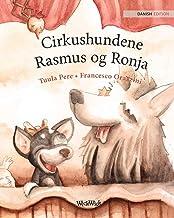 Cirkushundene Rasmus og Ronja: Danish Edition of Circus Dogs Roscoe and Rolly