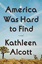 America Was Hard to Find: A Novel (English Edition)