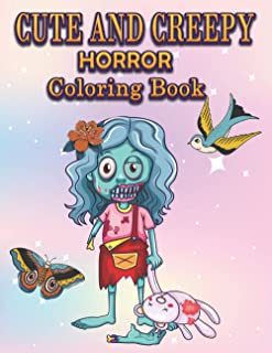 Cute and Creepy Horror Coloring Book: 50 Coloring Pages for Children or Adults