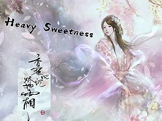 Heavy Sweetness