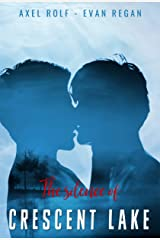 The silence of CRESCENT LAKE: (Romance MxM) Format Kindle